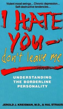 I Hate You Don't Leave Me av Jerold J. Kreisman og Hal Straus (Heftet)