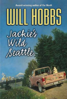Jackies Wild Seattle av Will Hobbs (Heftet)