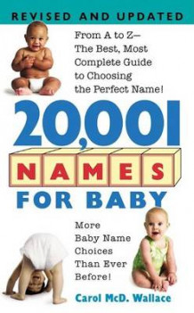 20001 Names for Baby av Carol Wallace (Heftet)