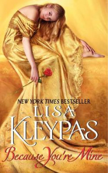 Because You'RE Mine av Lisa Kleypas (Heftet)