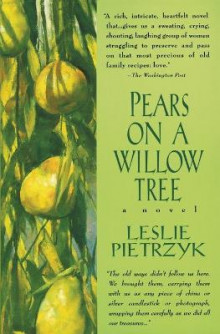 Pears on a Willow Tree av Leslie Pietrzyk (Heftet)