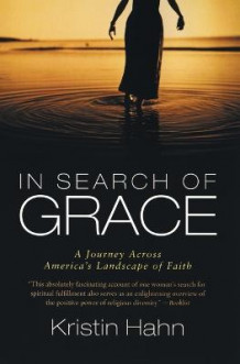 In Search of Grace av Kristin Hahn (Heftet)
