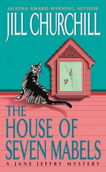 The House of Seven Mabels av Jill Churchill (Heftet)