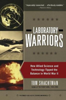 Laboratory Warriors av Tom Shachtman (Heftet)