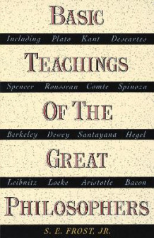 Basic Teachings of the Great Philosophers av S.E. Frost (Heftet)