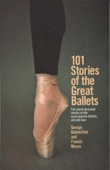 101 Stories of the Great Ballets av George Balanchine (Heftet)