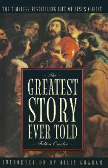 Greatest Story Ever Told av Fulton Oursler (Heftet)