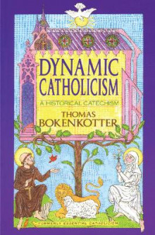 Dynamic Catholicism av Thomas Bokenkotter (Heftet)
