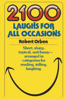 2100 Laughs For All Occasions av Robert Orben (Heftet)