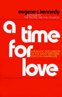A Time for Love av Eugene C Kennedy (Heftet)