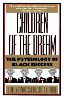 Children of the Dream: the Psychology of Black Success av Audrey T. Edwards (Heftet)