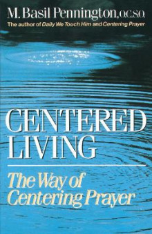 Centered Living av Basil Pennington (Heftet)