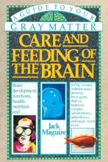 Care & Feeding Of The Brain Nz av Jack Maguire (Heftet)