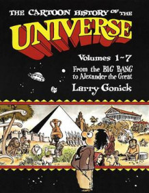 Cartoon History of the Universe: From the Big Bang to Alexander the Great Pt.1 av Larry Gonick (Heftet)