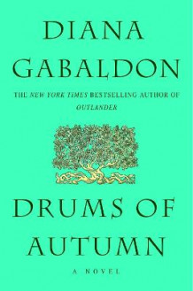 Drums of Autumn av Diana Gabaldon (Innbundet)