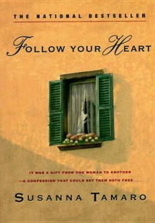 Follow Your Heart av Susanna Tamaro (Heftet)