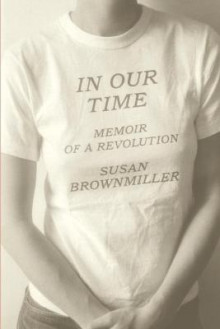 In Our Time av Susan Brownmiller (Heftet)