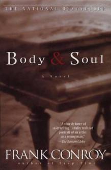 Body and Soul av Frank Conroy (Heftet)