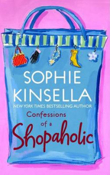 Confessions of a Shopaholic av Sophie Kinsella (Heftet)