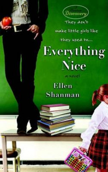 Everything Nice av Ellen Shanman (Heftet)