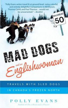 Mad Dogs and an Englishwoman av Polly Evans (Heftet)