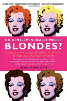 Do Gentlemen Really Prefer Blondes? av Jena Pincott (Heftet)