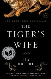 The Tiger's Wife av Tea Obreht (Heftet)
