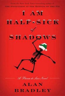 I Am Half-Sick of Shadows av Alan Bradley (Innbundet)