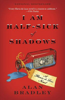 I Am Half-Sick of Shadows av Alan Bradley (Heftet)