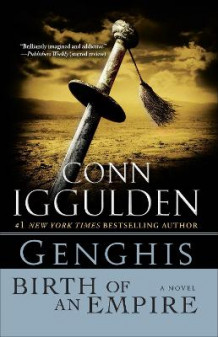 Genghis: Birth of an Empire av Conn Iggulden (Heftet)