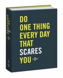 Do One Thing Every Day That Scares You av Robie Rogge (Dagbok)