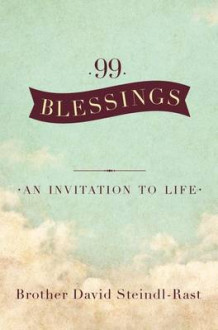 99 Blessings av Brother David Steindl-Rast (Innbundet)