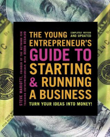 The Young Entrepreneur's Guide to Starting and Running a Business av Steve Mariotti (Heftet)