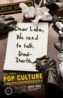 Dear Luke, We Need to Talk, Darth av John Moe (Heftet)