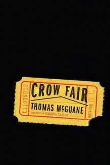 Crow Fair av Thomas McGuane (Innbundet)