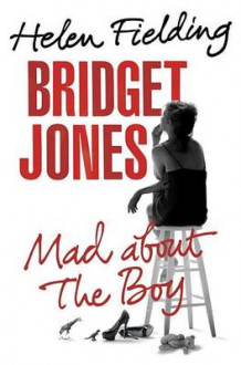 Bridget Jones: Mad about the Boy av MS Helen Fielding (Innbundet)