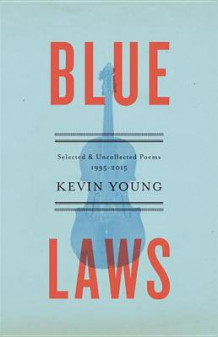 Blue Laws av Kevin Young (Innbundet)