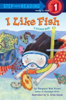 I Like Fish av Margaret Wise Brown og G. Brian Karas (Heftet)