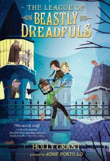 The League Of Beastly Dreadfuls Book 1 av Holly Grant (Heftet)