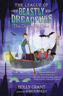 The League of Beastly Dreadfuls, Book 2 av Holly Grant (Innbundet)