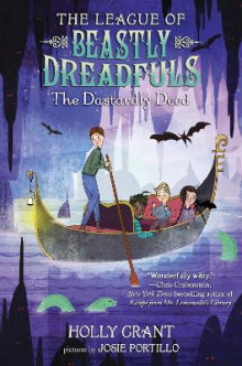 The League Of Beastly Dreadfuls Book 2 The Dastardly Deed av Holly Grant (Heftet)