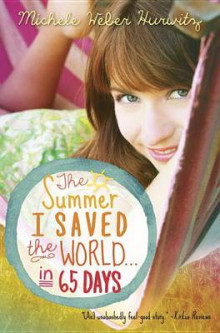 The Summer I Saved the World . . . in 65 Days av Michele Weber Hurwitz (Heftet)