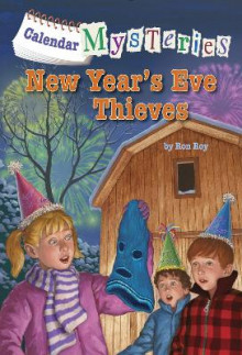 Calendar Mysteries #13: New Year's Eve Thieves av Ron Roy (Heftet)