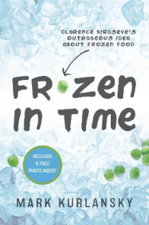 Frozen in Time av Mark Kurlansky (Heftet)
