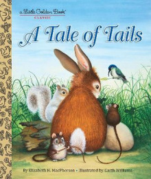 Tale of Tails av Elizabeth Macpherson og Garth Williams (Innbundet)
