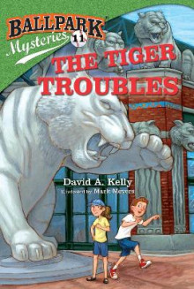 Ballpark Mysteries #11: The Tiger Troubles av David A Kelly (Heftet)