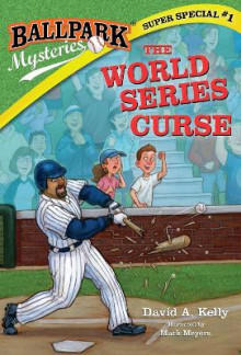 Ballpark Mysteries Super Special #1: The World Series Curse av David A Kelly (Heftet)