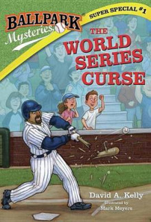 Ballpark Mysteries Super Special #1: The World Series Curse av David A Kelly (Innbundet)