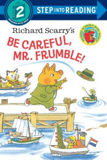 Be Careful, Mr. Frumble! av Richard Scarry (Heftet)