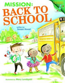 Mission: Back to School av Susan Hood og Mary Lundquist (Innbundet)